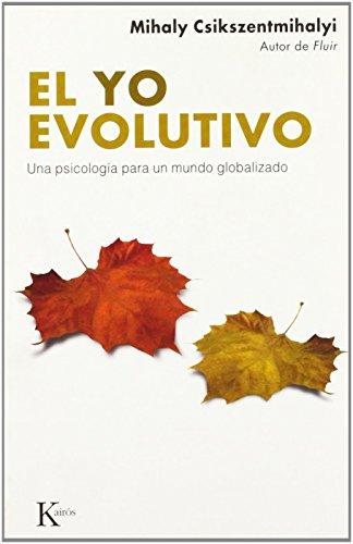 9788472456662: El yo evolutivo: Una psicología para un mundo globalizado