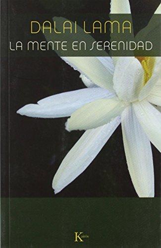 La mente en serenidad (Spanish Edition): Lama, The Dalai
