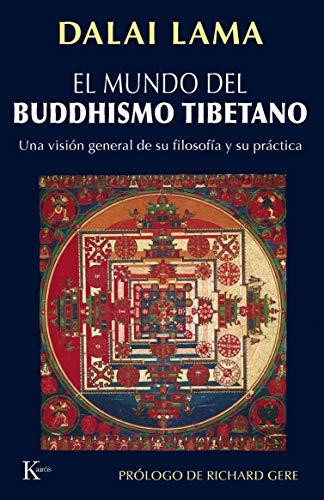 MUNDO DEL BUDDHISMO TIBETANO, EL (Spanish Edition) (8472456706) by DALAI LAMA