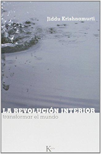 9788472456723: La revolución interior (Sabiduría Perenne)