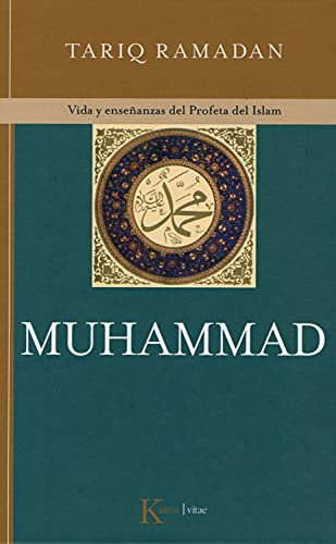 9788472456952: Muhammad / In the Footsteps of the Prophet: Vida y ensenanzas del profeta del Islam / Lessons from the Life of Muhammad