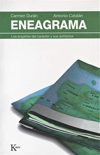 Eneagrama: Los Enganos del Caracter y Sus Antidotos (Paperback): Carmen Duran, Antonio Catalan