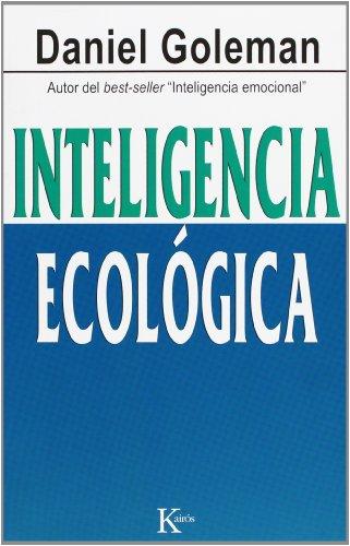 9788472457010: Inteligencia ecológica (Ensayo) (Spanish Edition)
