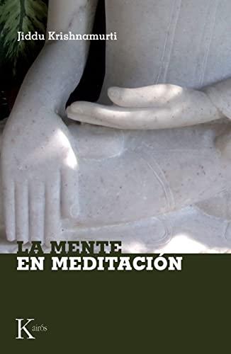 9788472457157: La mente en meditación (Spanish Edition)