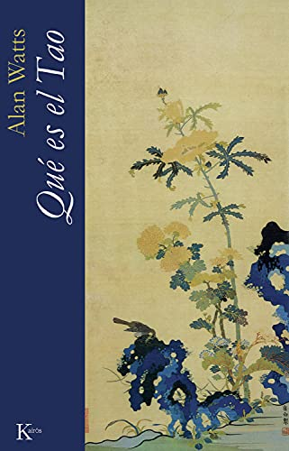 Que es el Tao (Spanish Edition) (8472457788) by Watts, Alan