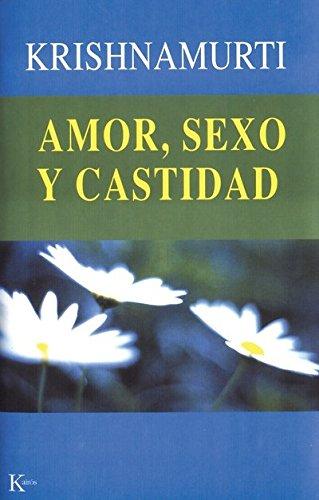 9788472457881: Amor Sexo Y Castidad