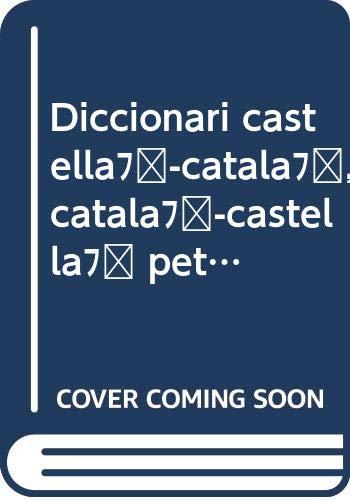9788472460577: Diccionari castella-catala, catala-castella petit (Catalan Edition)
