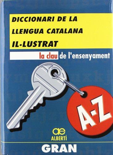 9788472460607: Diccionari de la llengua catalana il·lustrat: Gran (Catalan Edition)