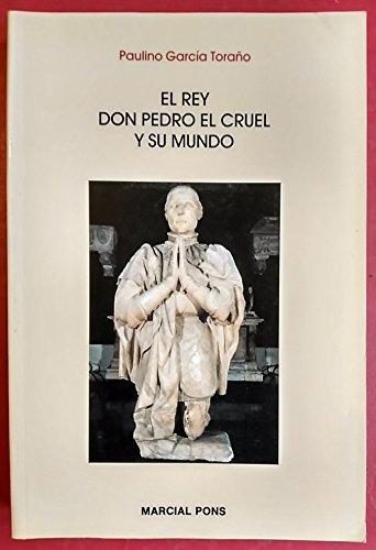 9788472483422: El rey don Pedro el cruel y su mundo (Marcial Pons)