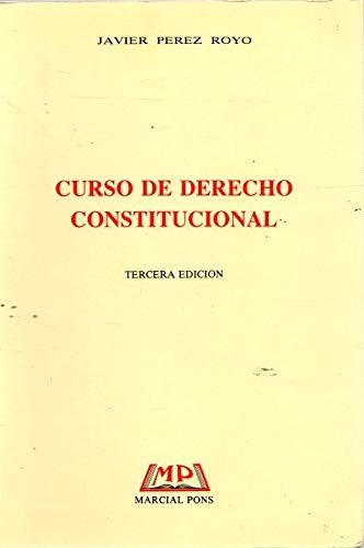 9788472483545: CURSO DE DERECHO CONSTITUCIONAL