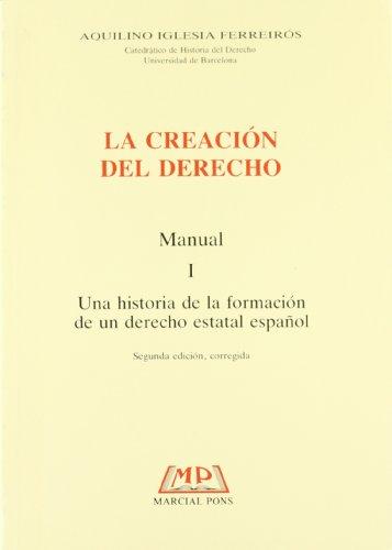 9788472483644: CREACION DEL DERECHO, I. MANUAL.
