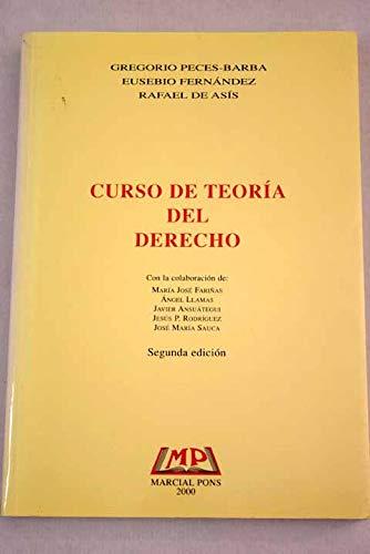 CURSO DE TEORÍA DEL DERECHO. Con otros: PECES-BARBA, Gregorio -