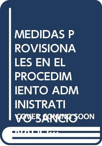 9788472489219: Las medidas provisionales en el procedimiento administrativo sancionador