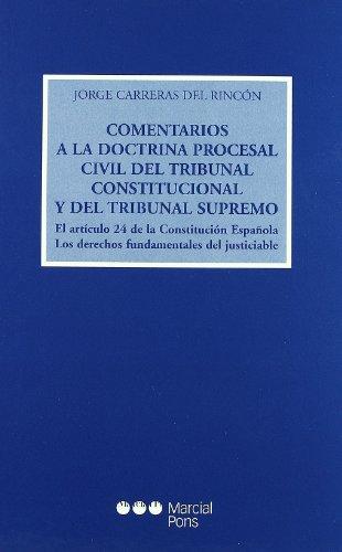 9788472489547: Comentarios A La Doctrina Procesal Civil Del Tribunal Consti