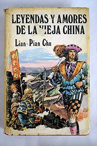 9788472502130: Leyendas Y Amores De La Vieja China. Coleccion G.