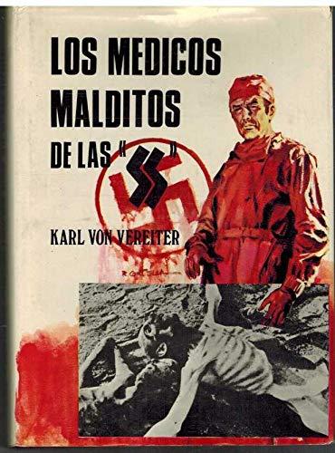 9788472504479: Los medicos Malditos De Las SS