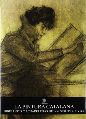 9788472542808: La Pintura Catalana. Dibujantes Y Acuarelistas