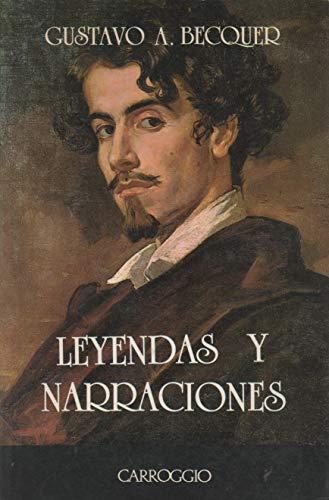 Leyendas Y Narraciones: Becquer, Gustavo Adolfo