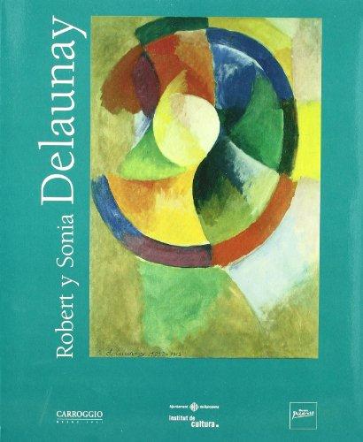 9788472547841: Robert Y Sonia Delaunay