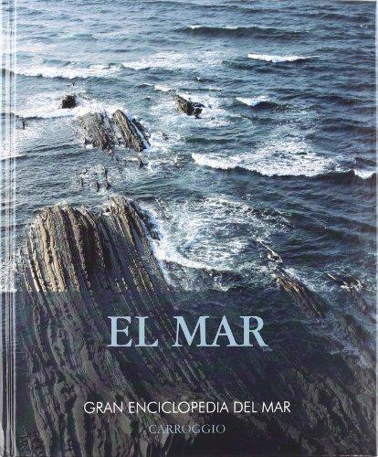 9788472549562: EL MAR (GRAN ENCICLOPEDIA DEL MAR)
