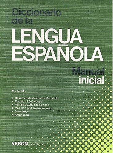 9788472551664: Diccionario de la Lengua Española Manual Inicial Veron 1990