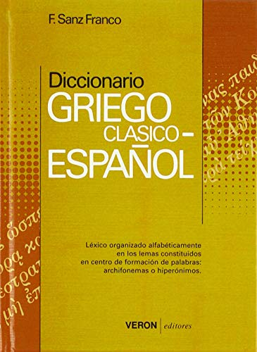9788472551824: Diccionario Griego clasico-español(guaflex)