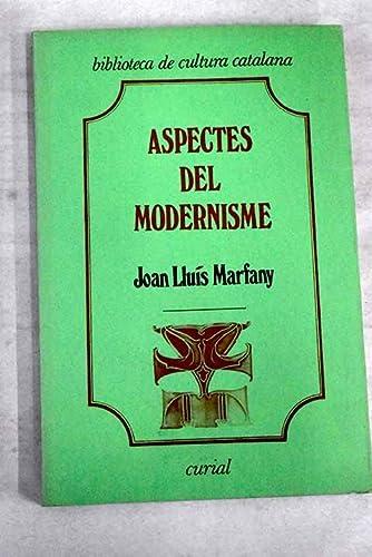 9788472560598: Aspectes del modernisme (Biblioteca de cultura catalana)