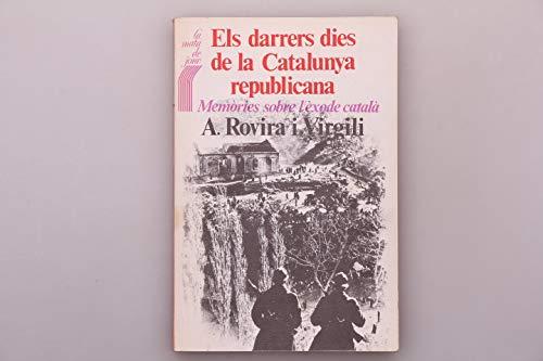 9788472560833: Darrers dies de la catalunya republicana, els