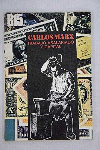 TRABAJO ASALARIADO Y CAPITAL.: CARLOS MARX
