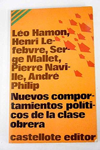 Nuevos comportamientos políticos de la clase obrera: Leo Hamon, Henry