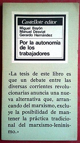 9788472590793: Por la autonomia de los trabajadores (Basica ; 9) (Spanish Edition)