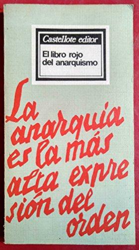 9788472590830: EL LIBRO ROJO DEL ANARQUISMO