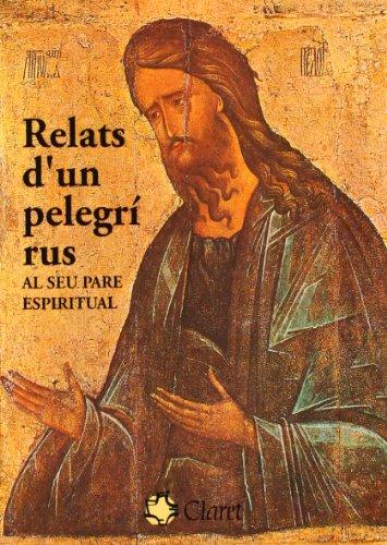 9788472631823: Relats D'un Pelegri Rus (Catalan Edition)