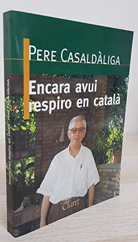 9788472634664: Encara avui respiro en catala (Els Daus) (Catalan Edition)