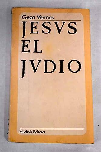 9788472640054: JESUS EL JUDIO