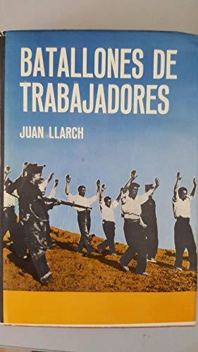 9788472700208: Batallones de trabajadores (Spanish Edition)