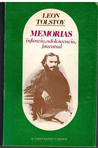 MEMORIAS. Infancia, adolescencia, juventud.: TOLSTOI, León (Lev