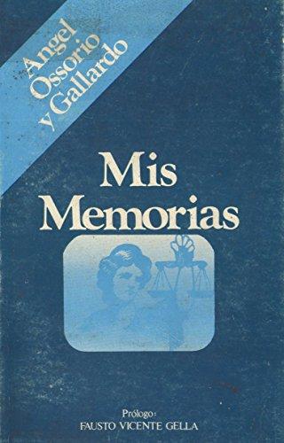 9788472730687: Mis memorias (Recuerdos y memorias ; 3) (Spanish Edition)