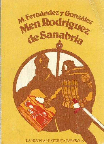 9788472730700: Men Rodr,guez de Sanabria (La novela histórica española)