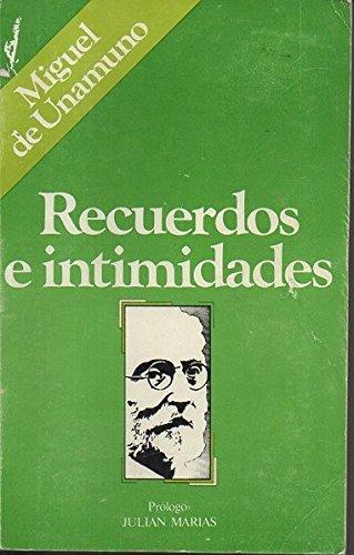 9788472730717: Recuerdos e intimidades (Recuerdos y memorias ; 4) (Spanish Edition)
