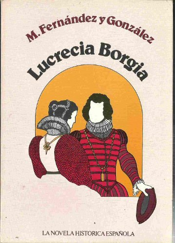9788472730823: Lucrecia Borgia