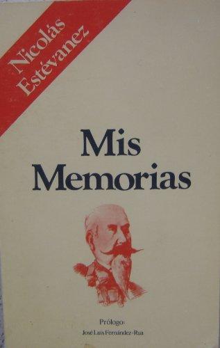 9788472730885: Mis memorias (Recuerdos y memorias ; 8) (Spanish Edition)