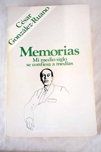 9788472731004: Mi medio siglo se confiesa a medias: Memorias (Recuerdos y memorias ; 12) (Spanish Edition)