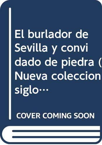 9788472741836: El burlador de Sevilla y convidadode piedra