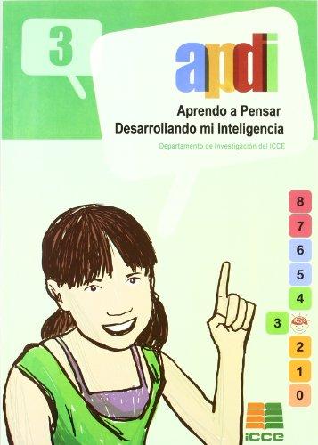9788472781924: APDI 3, aprendo a pensar desarrollando mi inteligencia