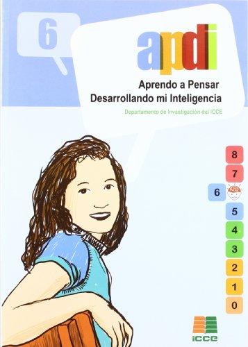 9788472782112: APDI 6, aprendo a pensar desarrollando mi inteligencia