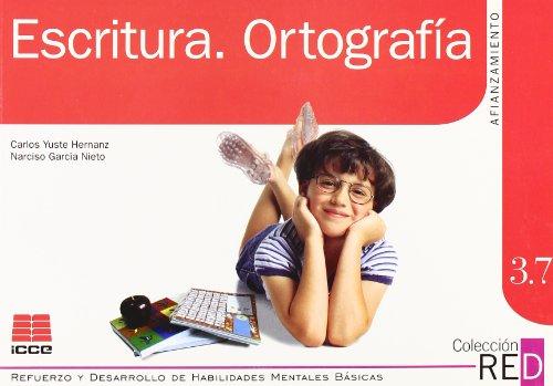 9788472782280: Escritura, ortografía (Refuerzo y desarrollo de habilidades mentales básicas)