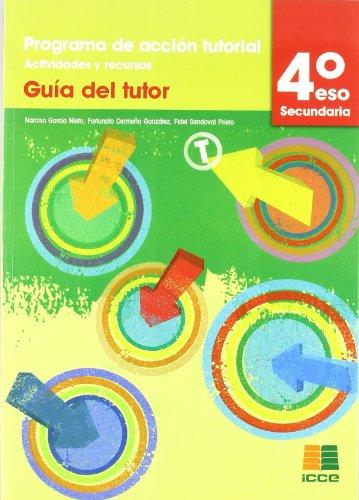 9788472783652: Tutorías, programa de acción tutorial, actividades y recursos, 4 ESO. Guía del tutor