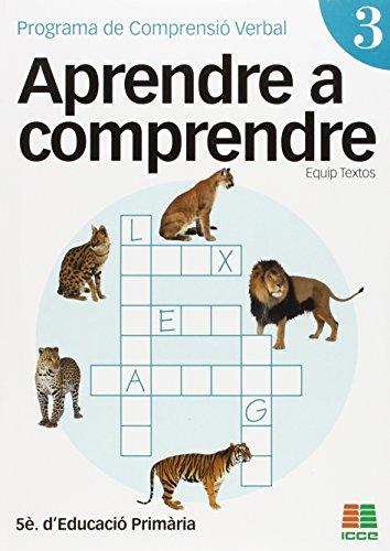 9788472783706: Aprendre a comprendre 3, Educació Primària. Programa de Comprensió Verbal (Aprendre A Comprendre (catalan))