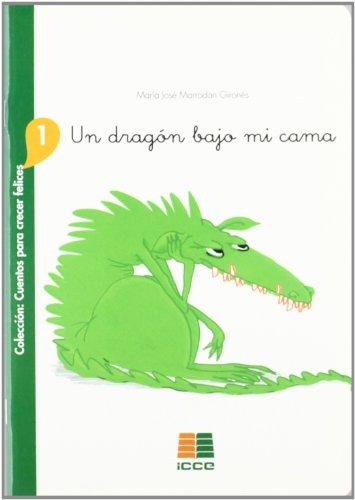 9788472783751: un dragon bajo mi cama : cuentos para crecer felices